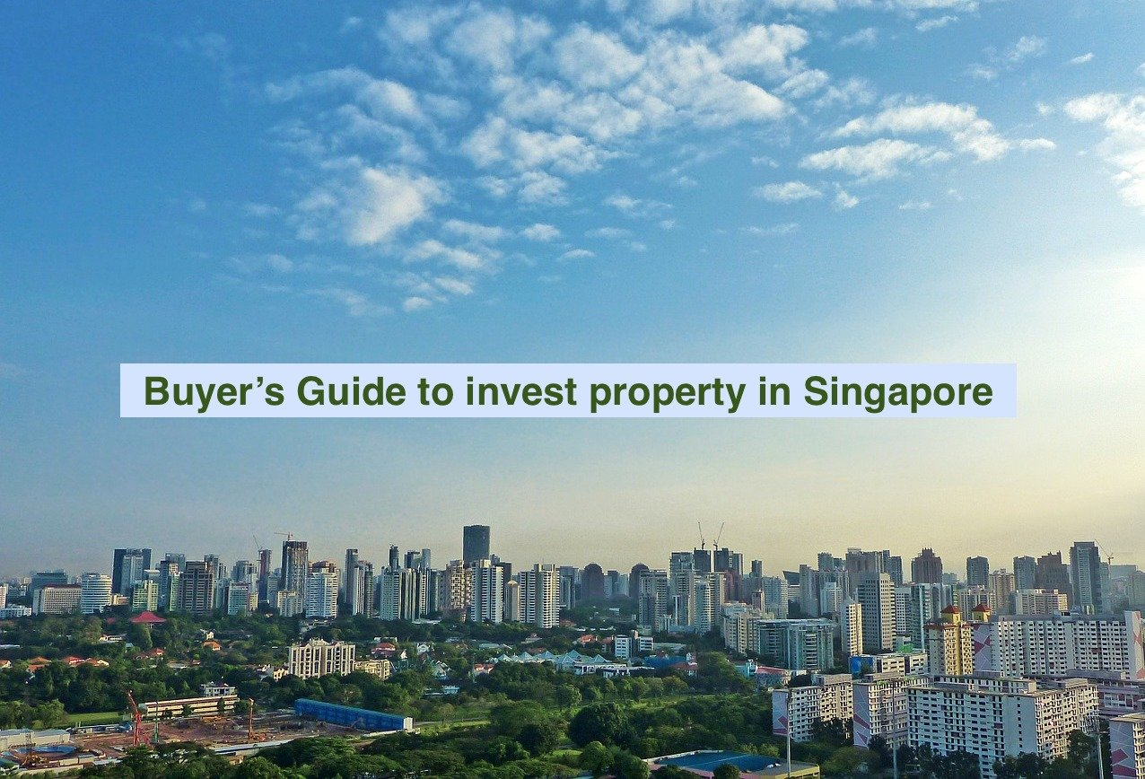 buyer guide to invest property in Singapore
